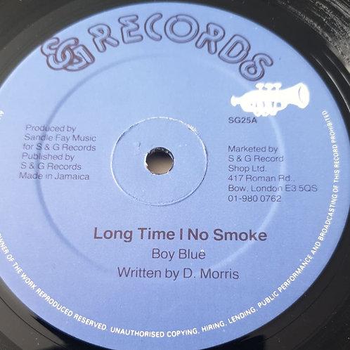 """LONG TIME I NO SMOKE BOY BLUE ORIGINAL S & G 12"""""""