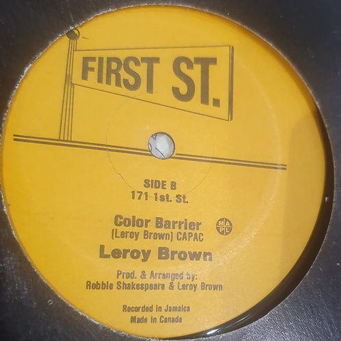 """COLOR BARRIER LEROY BROWN FIRST STREET 12"""""""