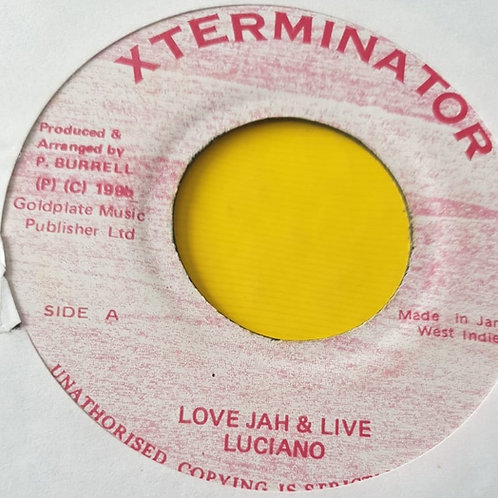 LOVE JAH AND LIVE LUCIANO