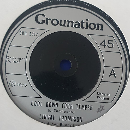 COOL DOWN YOUR TEMPER LINVAL THOMPSON GROUNDATION