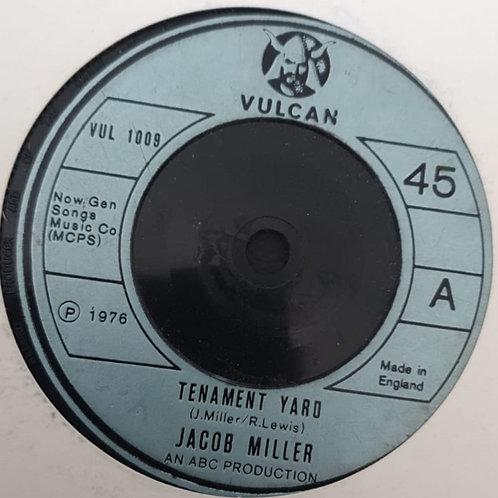"TENAMENT YARD JACOB MILLER VULCAN 7"""