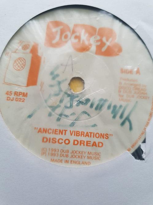 DISCO DREAD ANCIENT VIBRATIONS