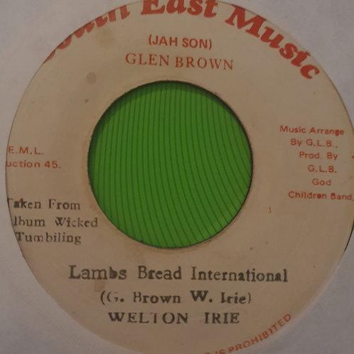 "LAMBS BREAD INTERNATIONAL WELTON IRIE ORIGINAL SOUTH EAST MUSIC 7"""