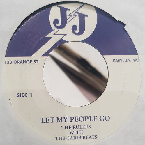 LET MY PEOPLE GO THE RULERS AND THE CARIB BEATS J J REPRESS