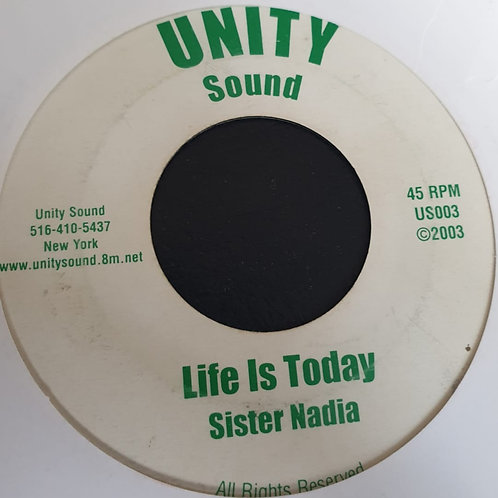 LIFE IS TODAY SITER NADIA DUB CREATOR UNITY SOUND 7""