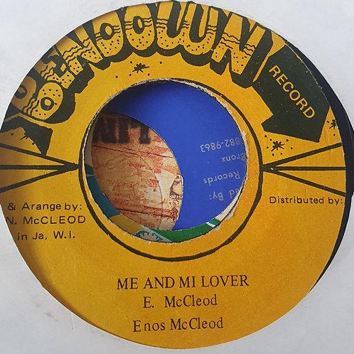 ME AND MI LOVER ENOS McCLEOD BENDOWN RECORDS