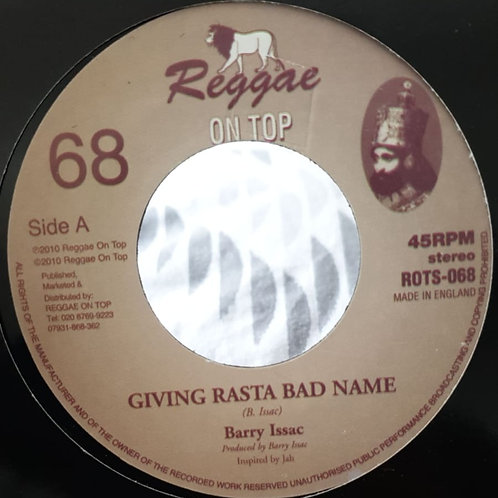 GIVING RASTA BAD NAME BARRY ISAAC