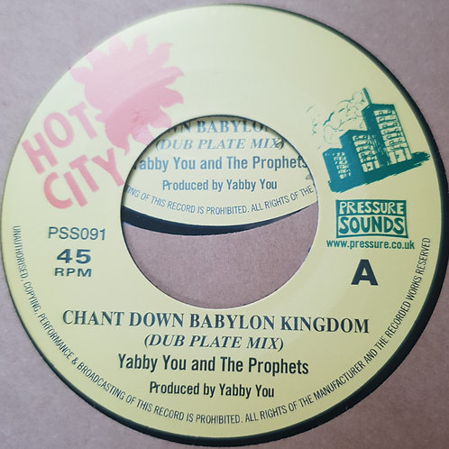CHANT DOWN BABYLON KINGDOM YABBY YOU AND THE PROPHETS DUBPLATE MIXES 7""
