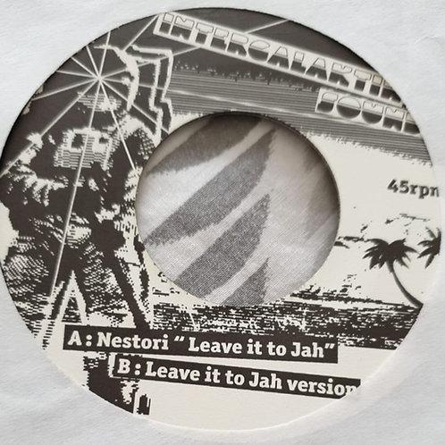 LEAVE IT TO JAH NESTORI