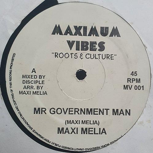 MR GOVERNMENT MAN MAXI MELIA DISCIPLES MAXIMUM VIBES