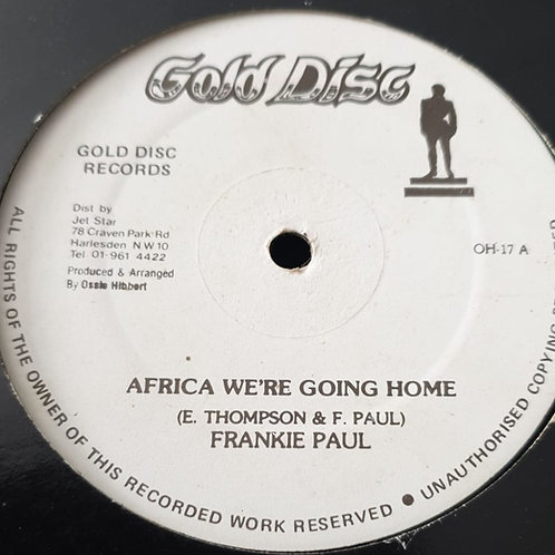 AFRICA WE´RE GOING HOME FRANKIE PAUL