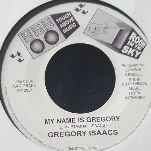 MY NAME IS GREGORY GREGORY ISAACS