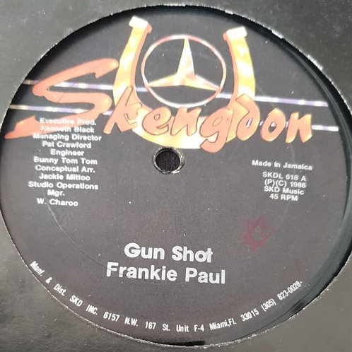 GUN SHOT FRANKIE PAUL SKENGDON 12""