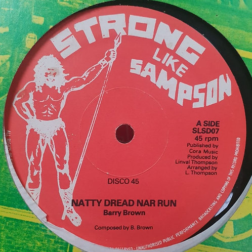 LIFE IS NOT EASY- ANTHONY JOHNSON / NATTY DREAD NAH RUN - BARRY BROWN