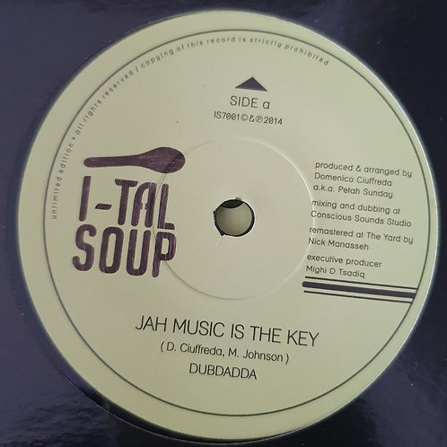 "JAH MUSIC IS THE KEY DUBDADDA MEETS PETEH SUNDAY ITAL SOUP 7 """