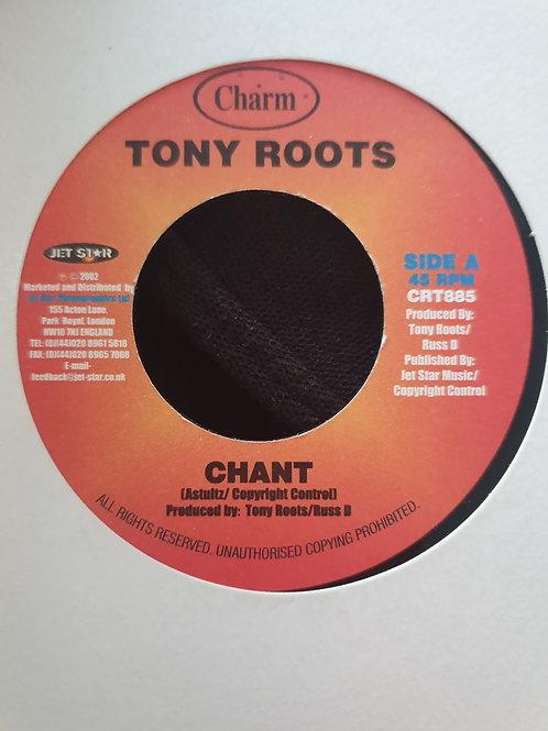 """CHANT TONY ROOTS CHARM 7"""""""