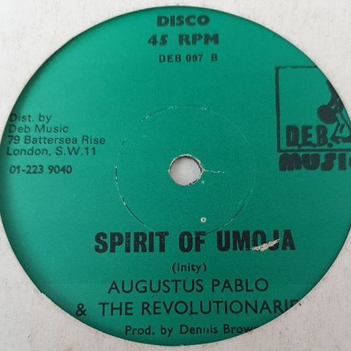 SPIRIT OF UMOJA AUGUSTUS PABLO AND THE REVOLUTIONARIES