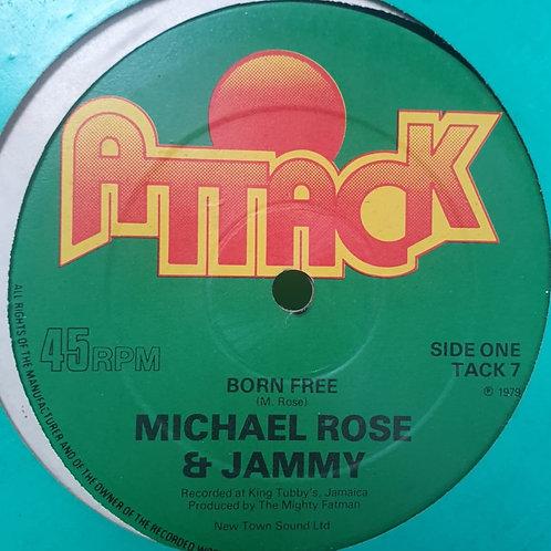 BORN FREE MICHAEL ROSE PRINCE JAMMYS