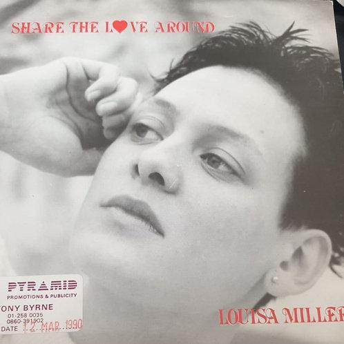 SHARE THE LOVE AROUND LOUISA MILLER