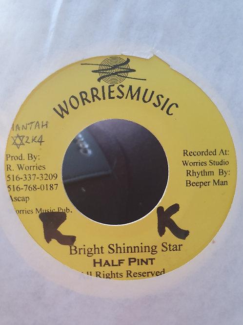 """BRIGHT SHING STAR HALF PINT WORRIES MUSIC 7"""""""