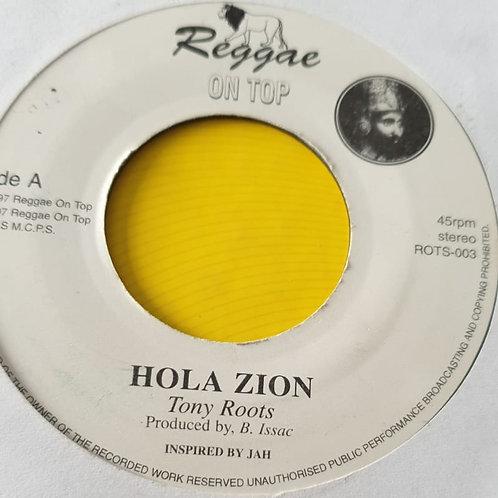 HOLA ZION TONY ROOTS