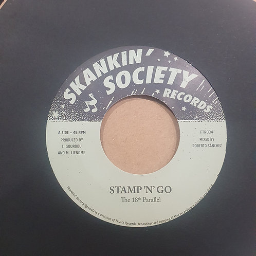 STAMP 'N' GO THE 18TH PARALLEL SKANKIN SOCIETY