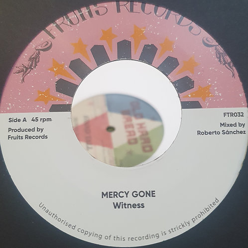 MERCY GONE WITNESS LONE ARK MEETS THE 18TH PARALLEL FRUITS RECORDS
