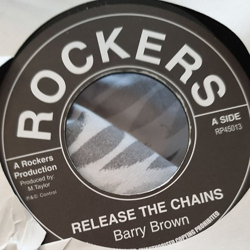 RELEASE THE CHAINS BARRY BROWN