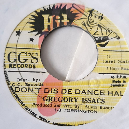 DON´T DIS THE DANCE HALL GREGORY ISAACS