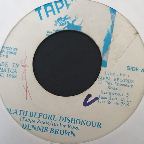 DEATH BEFORE DISHONOUR DENNIS BROWN