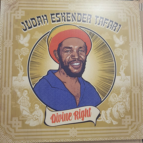 DIVINE RIGHT JUDAH ESKANDER TAFARI L.P