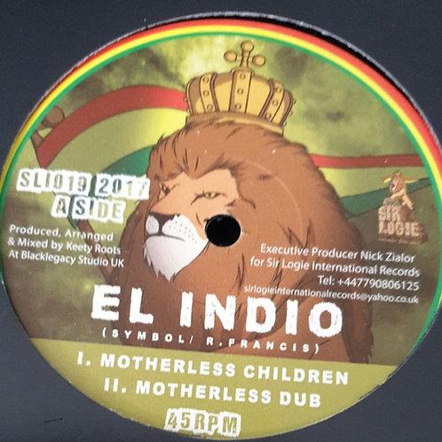 MOTHERLESS CHILDREN EL INDIO