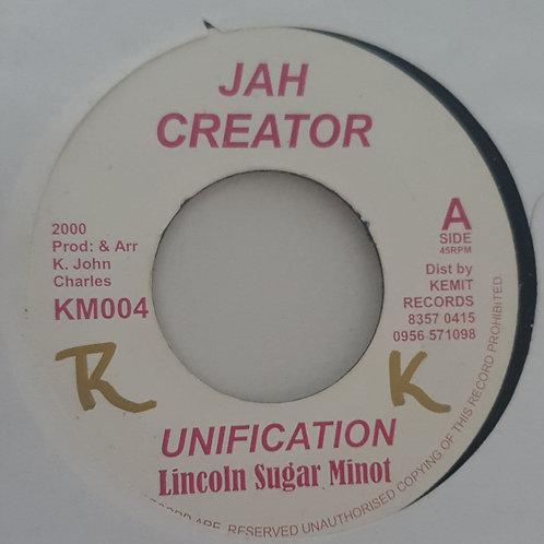 "UNIFICATION LINCOLN SUGAR MINNOT JAH CREATOR 7"""