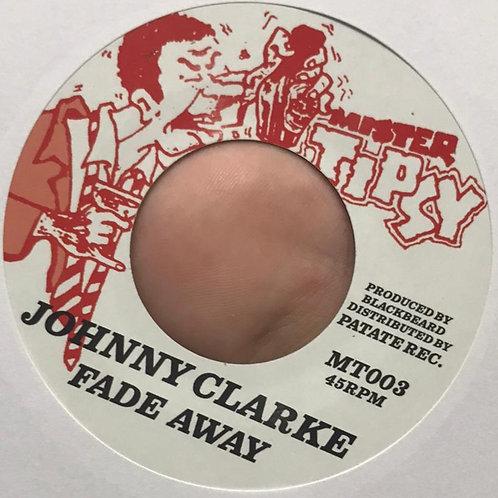 FADE AWAY JOHNNY CLARKE