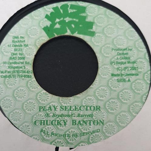 PLAY SELECTOR CHUCKY BANTON