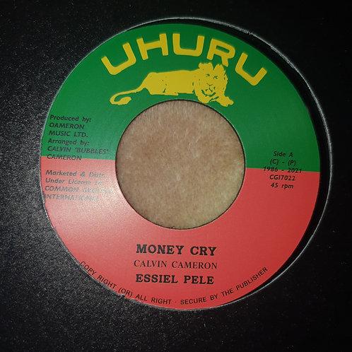 "MONEY CRY ESSIEL PELE UHURU 7"" COMMON GROUND INTERNATIONAL"