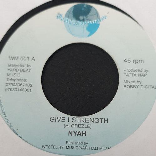 GIVE I STRENGTH NYAH MAFIA AND FLUXY