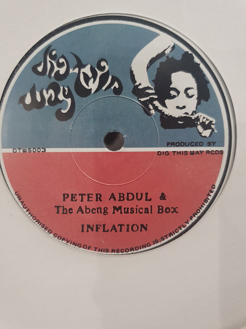 """INFLATION PETER ABDUL AND THE ABENG MUSICAL BOX DIG THIS WAY 7"""""""