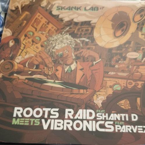 ROOTS RAID FEAT SHANTI D MEETS VIBRONICS MEETS PARVEZ SKANKIN LAB LP