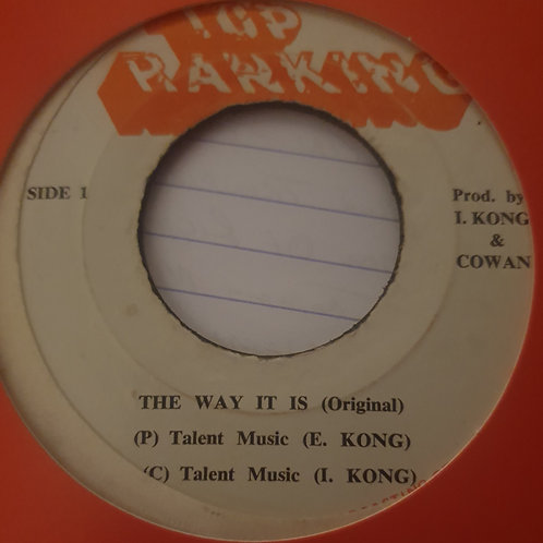 THE WAY IT IS I KONG ORIGINAL TOP RANKING 7""