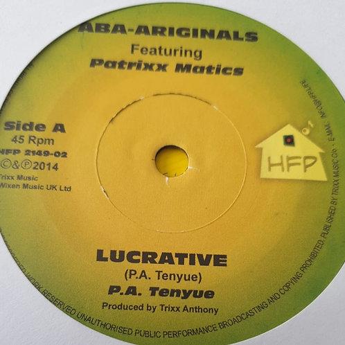 Aba-Ariginals Featuring Patrixx Matics / Omar Perry – Lucrative / Since When