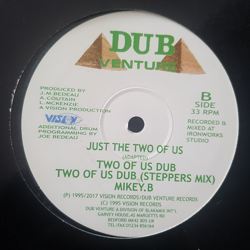 JUST THE TWO OF US / SO WRONG MIKEY B