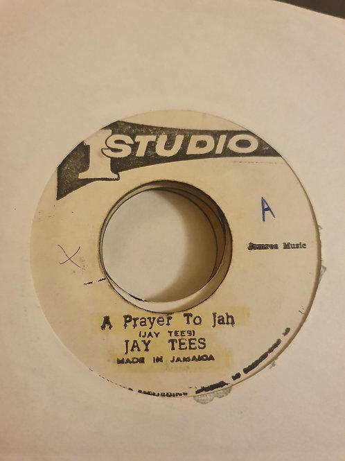 "A PRAYER TO JAH JAY TEES ORIGINAL STUDIO ONE 7"""