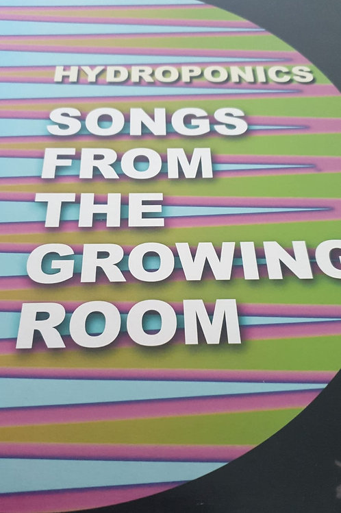 SONGS FROM THE GROWING ROOM HYDROPONICS VARIOUS ARTISTS CONSCIOUS SOUNDS LP