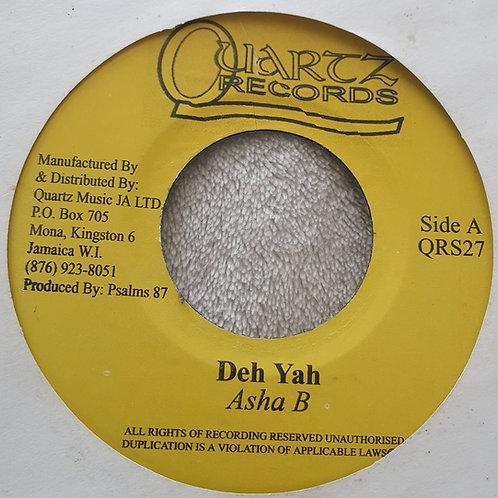 "DEH YA ASHA B QUARTZ RECORDS 7"""