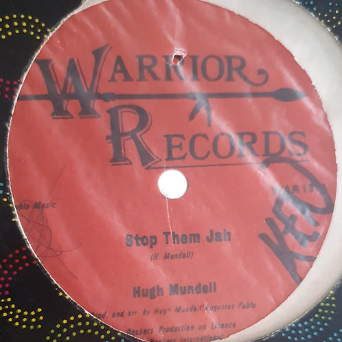 STOP THEM JAH / BLACKMAN FOUNDATION HUGH MUNDELL WARRIOR RECORDS