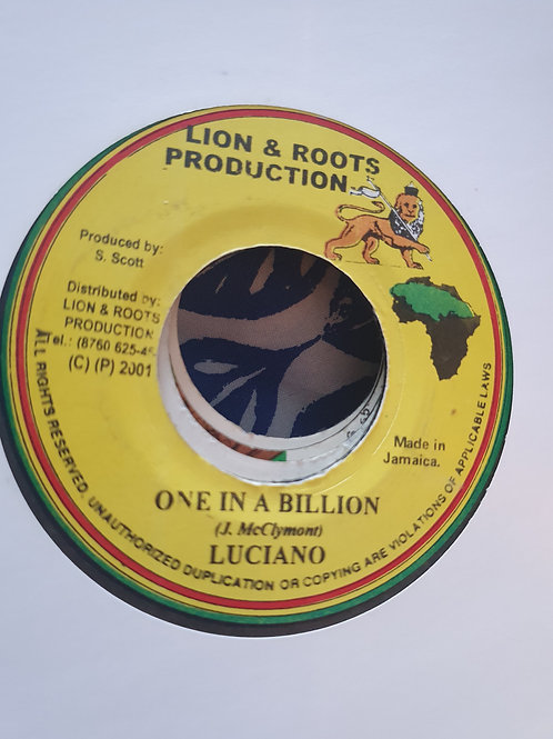 """ONE IN A BILLION LUCIANO LION AND ROOTS PRODUCTION 7"""""""