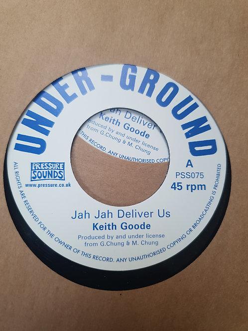 "JAH JAH DELIVER US KEITH GOODE PRESSURE SOUNDS 7"""