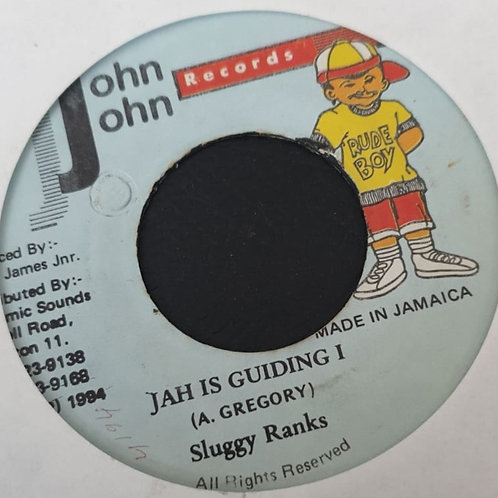 JAH IS GUIDING I SLUGGY RANKS