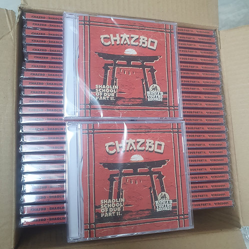 SHAOLIN SCHOOL OF DUB PART 2 CHAZBO ROOTS YOUTHS CD